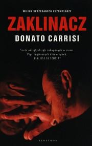 okładka Zaklinacz, Książka   Donato Carrisi