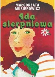 okładka Ida sierpniowa, Książka | Małgorzata Musierowicz