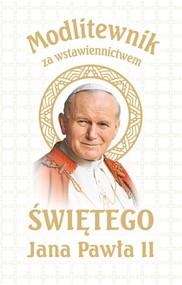 okładka Modlitewnik za wstawiennictwem Świętego Jana Pawła II Wersja Biała Komunijna, Książka  