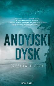 okładka Andyjski dysk, Książka | Czesław Kierzk