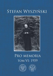 okładka Stefan Wyszyński, Pro memoria, Tom 6: 1959, Książka |