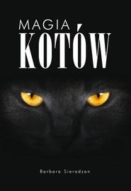 okładka Magia kotów, Książka | Sieradzan Barbara