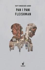 okładka Pan i pani Fleishman, Książka | Brodesser-Akner Taffy