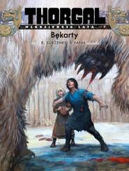 okładka Thorgal Młodzieńcze Lata Bękarty Tom 8, Książka | Pennetier Yann le