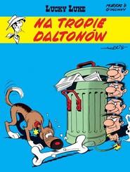 okładka Lucky Luke Na tropie Daltonów, Książka | René Goscinny