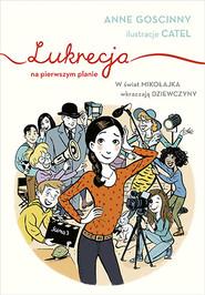 okładka Lukrecja na pierwszym planie, Książka | Anne  Goscinny