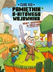 okładka Minecraft Pamiętnik nooba wojownika. Nowy wojownik w drużynie. Tom 1, Książka | Kid Cube