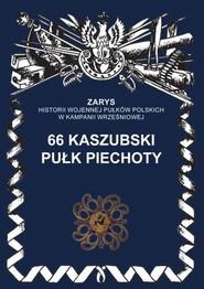 okładka 66 kaszubski pułk piechoty, Książka | Gniat-Wieteska Zbigniew