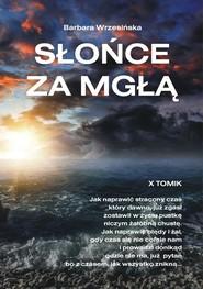 okładka Słońce za mgłą, Książka | Barbara  Wrzesińska