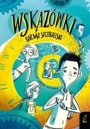 okładka Wskazówki, Książka | Szczygielski Bartosz