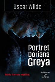 okładka Portret Doriana Greya, Książka | Oscar Wilde
