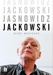 okładka Jasnowidz Jackowski Widzi wszystko, Książka | Lewicki Przemysław