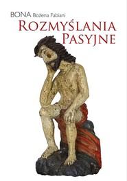 okładka Rozmyślania pasyjne, Książka | Fabiani Bożena Bona