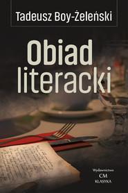 okładka Obiad literacki, Książka   Tadeusz Boy-Żeleński