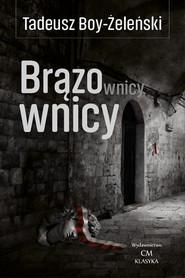 okładka Brązownicy, Książka   Tadeusz Boy-Żeleński