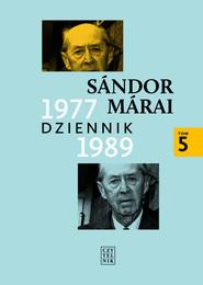 okładka Dziennik 1977-1989 t5, Książka | Sándor Márai