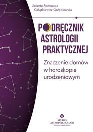 okładka Podręcznik astrologii praktycznej, Książka   Gałązkiewicz-Gołębiewska Jolanta
