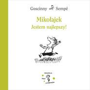 okładka Mikołajek. Jestem najlepszy!, Książka | René Goscinny, Jean-Jacques Sempé