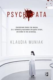 okładka Psychopata, Książka   Klaudia Muniak