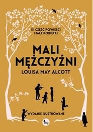 okładka Mali mężczyźni Mali mężczyźni, Książka | Louisa May Alcott