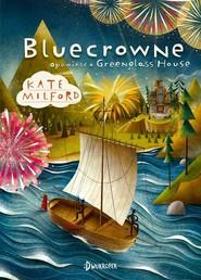 okładka Bluecrowne Opowieść o Greenglass House Tom 3, Książka | Milford Kate