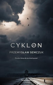 okładka Cyklon, Książka   Przemysław Semczuk