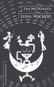 okładka Luna Wschód, Książka | McDonald Ian