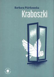 okładka Kraboszki, Książka | Piórkowska Barbara