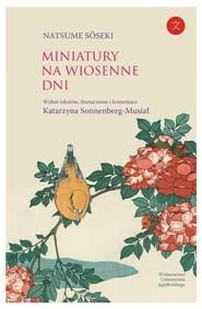 okładka Miniatury na wiosenne dni, Książka | Natsume  Sōseki