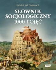 okładka Słownik socjologiczny, Książka | Piotr Sztompka