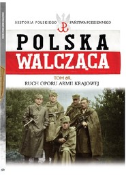 okładka Polska Walcząca Tom 69  Ruch Oporu Armii Krajowej, Książka | Kazimierz Krajewski, Tomasz Łabuszewski