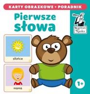 okładka Kapitan Nauka Pierwsze słowa karty obrazkowe + poradnik, Książka |