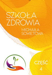 okładka Szkoła zdrowia Michaiła Sowietowa Część 4, Książka | Sowietow Michaił