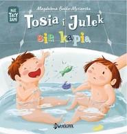 okładka Tosia i Julek się kąpią Nie tacy sami Tom 2, Książka | Boćko-Mysiorska Magdalena