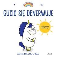 okładka Uczucia Gucia Gucio się denerwuje, Książka | Aurelie Chien, Chow Chine