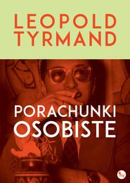 okładka Porachunki osobiste, Książka   Leopold Tyrmand