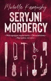 okładka Seryjni mordercy, Książka | Kaminsky Michelle