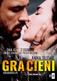 okładka Gra cieni Tom 1, Książka | Anna Tuziak