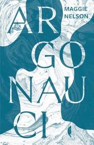 okładka Argonauci, Książka | Nelson Maggie