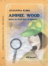 okładka Ania Wood w sieci zagadek wersja francuska, Książka | Kawa Zuzanna