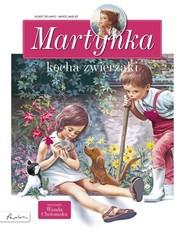 okładka Martynka kocha zwierzaki, Książka   Gilbert Delahaye