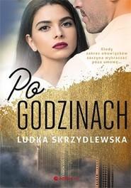 okładka Po godzinach, Książka | Skrzydlewska Ludka