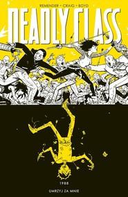 okładka Deadly Class Tom 4, Książka | Rick Remender