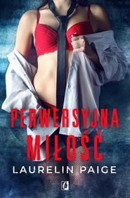 okładka Perwersyjna miłość Tom 2 Kuszący duet, Książka | Laurelin Paige