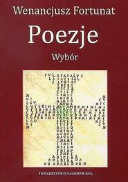 okładka Poezje Wybór, Książka | Fortunat Wenancjusz