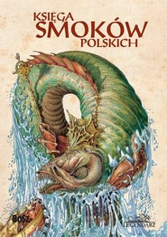 okładka Księga smoków polskich, Książka | Sala Bartłomiej