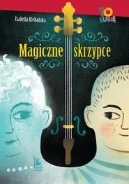 okładka Magiczne skrzypce, Książka | Klebańska Izabella