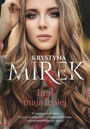 okładka Inni mają lepiej, Książka | Krystyna Mirek