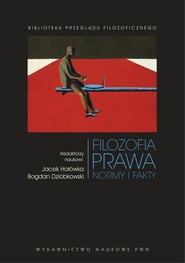 okładka Filozofia prawa Normy i fakty, Książka | Bogdan  Dziobkowski, Jacek  Hołówka