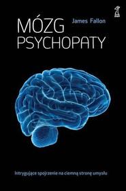 okładka Mózg psychopaty, Książka | Fallon James